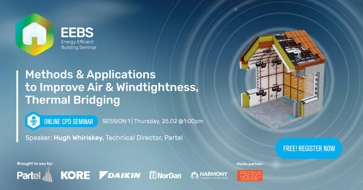 Methods & Applications to Improve Air & Windtightness - EEBS Online Seminar Series